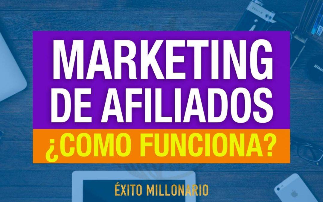 Marketing de Afiliados ¿Qué es y Cómo Funciona?