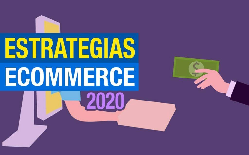 Ecommerce Estrategias 2021