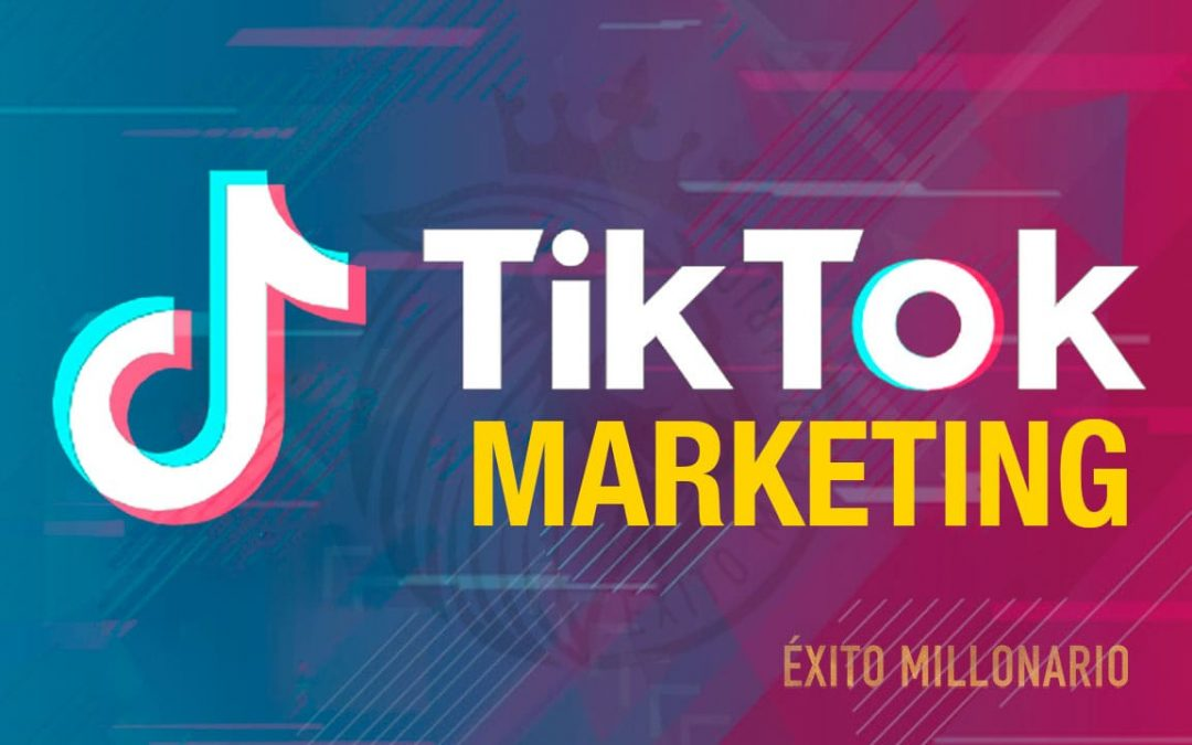 Ganar Dinero con TikTok Marketing 2021